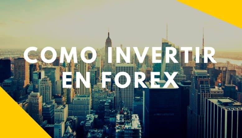 como invertir en forex